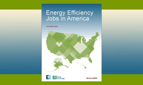Energy Efficiency Jobs in America 2021